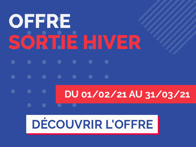 Offre Sortie Hiver